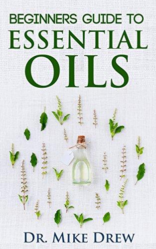Essentiële oliën voor Beginners