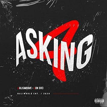 Asking 4