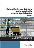UF1093 Elaboración del Plan de Trabajo para la Organización de un Equipo de Limpieza (Cp - Certificado Profesionalidad)