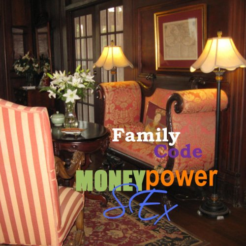 Family Code: Money, Power, Sex audiobook cover art