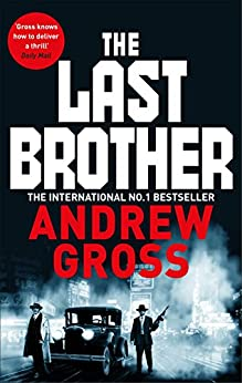 The Last Brother by [Andrew Gross]