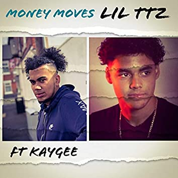 Money Moves (feat. Kaygee)