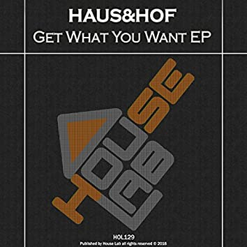 Get What You Want EP