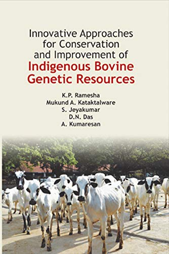 Innovative Approaches for Conservation and Improvement of Indigenous Bovine Genetic Resources (English Edition)