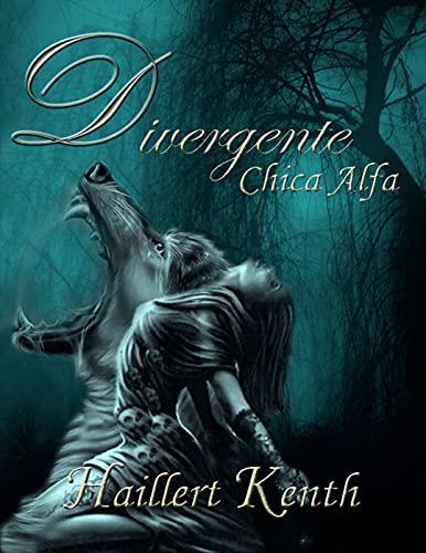 Divergente: Chica Alfa #3