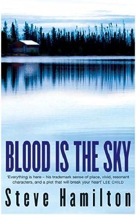 Blood is the Sky (Alex McKnight Book 5)