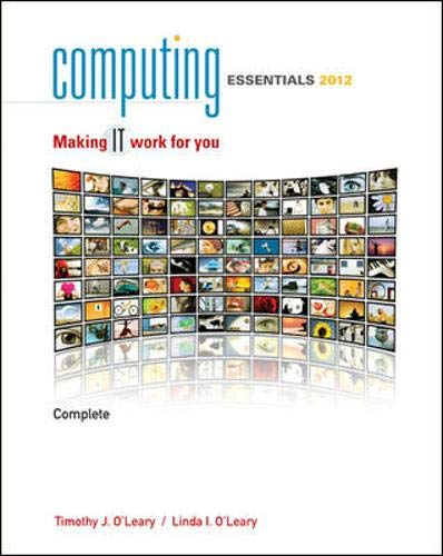 Computing Essentials Complete 2012: Making It Work for...
