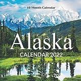 Alaska Calendar 2022: Monthly Square Calendar 2022-2023, 16 Month Calendar, Travel & Scenic Nature Calendar, Home And Office Calendar