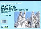DU 16804C000 - CONTABILITA' E SOCIETA' - PRIMA NOTA CASSA BANCA CON CONTO E CONTROPARTITE - MODULI AUTORICALCANTI IN DUPLICE COPIA - FORMATO A4 - 29.7X21
