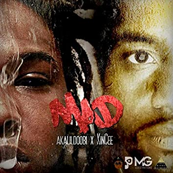 Mad (feat. Kincee)