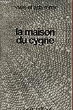 MAISON DU CYGNE