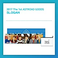 ASTRO(アストロ) 2017 1ST CONCERT [ASTROAD] OFFICIAL GOODS - 記念スローガン Kstargate限定