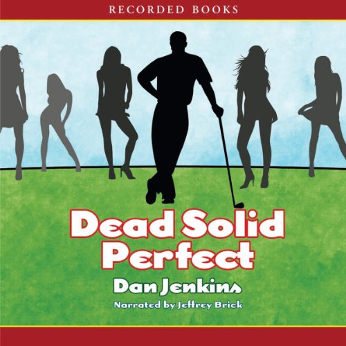 Dead Solid Perfect audiobook cover art