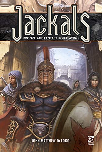 Jackals: Bronze Age Fantasy Roleplaying (Osprey Roleplaying)
