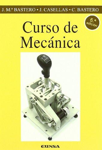 Curso de mecánica (Colección Ingeniería)