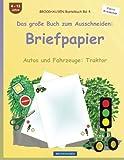 BROCKHAUSEN Bastelbuch Band 4 - Das große Buch zum Ausschneiden: Briefpapier: Autos und Fahrzeuge: Traktor