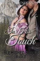 In His Touch 1511439793 Book Cover