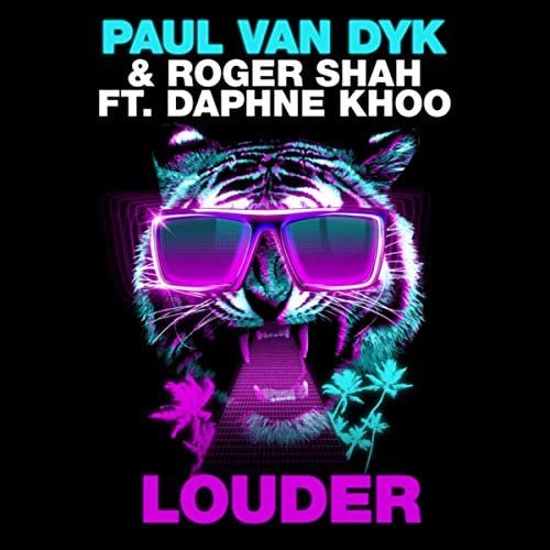 Paul Van Dyk & Roger Shah feat. Daphne Khoo