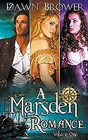 A Marsden Romance Volume One