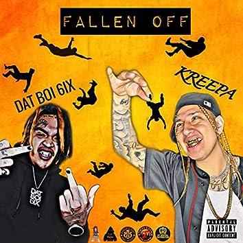 Fallen Off (feat. Dat Boi 6ix)