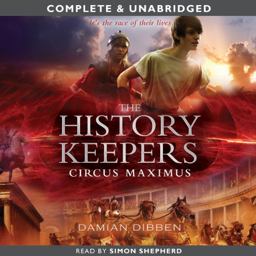 The History Keepers: Circus Maximus audiobook cover art