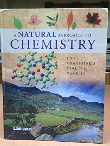 A Natural Approach to Chemistry, Student Textbook