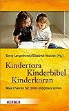 Kindertora - Kinderbibel - Kinderkoran: Neue Chancen für (inter-)religiöses Lernen