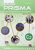 nuevo Prisma C2 - Libro del alumno + CD: Includes Student Bo