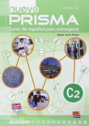Nuevo prisma. C2. Libro del alumno. Per le Scuole superiori. Con CD Audio: Includes Student Book + eBook + CD + acess to online content