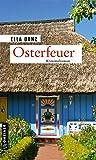 Osterfeuer: Kriminalroman (Hauptkommissar Georg Angermüller) (Kriminalromane im GMEINER-Verlag)