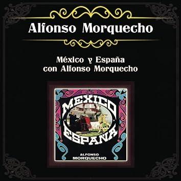 México y España con Alfonso Morquecho