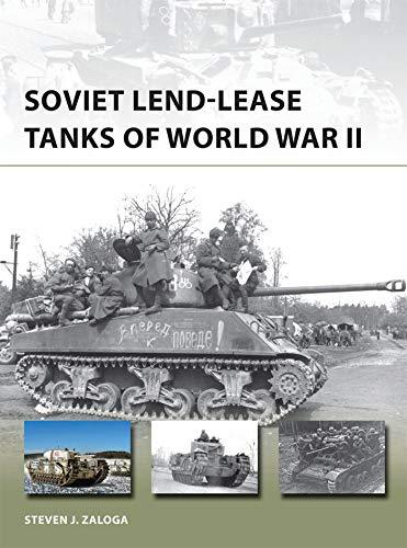 Soviet Lend-Lease Tanks of World War II (New Vanguard, Band 247)