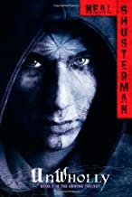 UnWholly (Unwind Dystology) by Shusterman, Neal (August 28, 2012) Hardcover