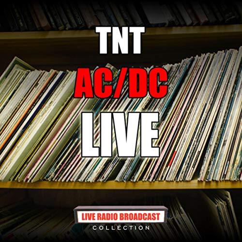 TNT (Live)