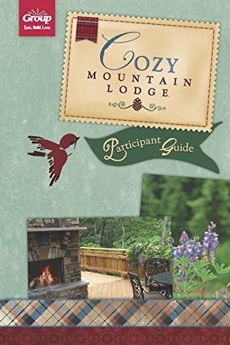 Cozy Mountain Lodge Participant Guide