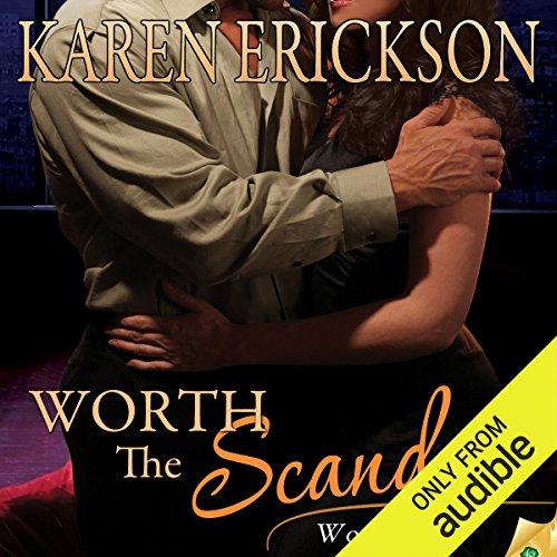 Worth the Scandal audiobook cover art
