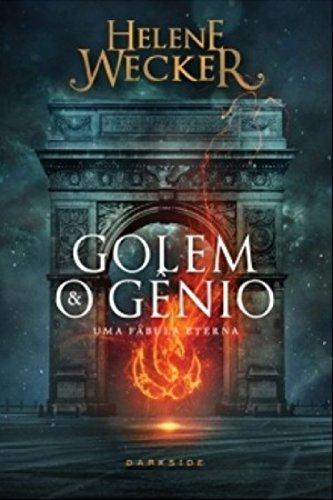 Golem e o Gênio (Em Portuguese do Brasil)