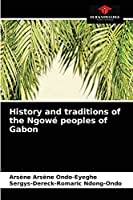 History and traditions of the Ngowé peoples of Gabon