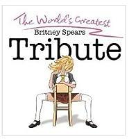 Va-World's Greatest-Britney Spears Tribute