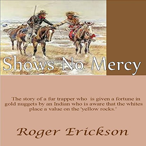 Shows No Mercy audiobook cover art