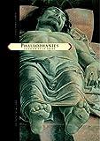 Phallophanies - La Chair et le Sacré