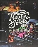 Holy Smoke BBQ: Das Beste aus Texas