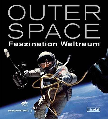 Outer Space: Faszination Weltraum