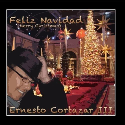 Feliz Navidad (Merry Christmas) by Ernesto Cortazar III (2010-12-30)