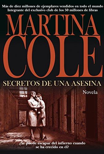 Secretos de una asesina (Alianza Literaria (AL)) eBook: Cole, Martina, González Fernández-Corugedo, Fernando: Amazon.es: Tienda Kindle