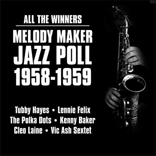 Tubby Hayes feat Ronnie Ross and Bill Le Sage and Dave Goldberg and Johnny Hawksworth and Allan Ganley