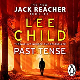 Past Tense                   By:                                                                                                                                 Lee Child                               Narrated by:                                                                                                                                 Jeff Harding                      Length: 12 hrs and 28 mins     1,708 ratings     Overall 4.4