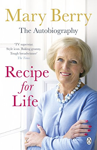 Recipe for Life: The Autobiography