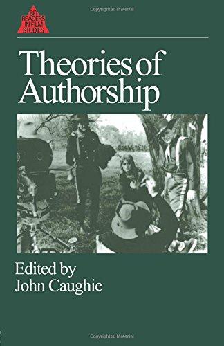 Theories of Authorship (British Film Institute Readers in...