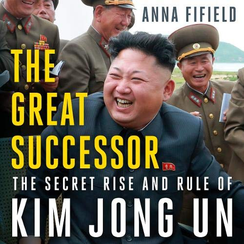 The Great Successor Audiobook By Anna Fifield cover art